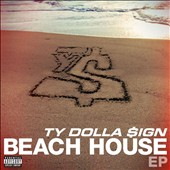 Ty Dolla Sign: Beach House EP [EP] [PA] *