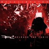 Red (Alternative CCM): Release the Panic: Recalibrated [EP] *