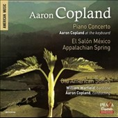 Copland: Piano Concerto; El Salon Mexico; Appalachian Spring; Old American Songs / Aaron Copland, piano; William Warfield, baritone