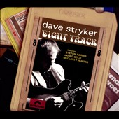 Dave Stryker: Eight Track [Digipak]