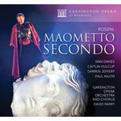 Rossini: Maometto Secondo / Sian Davies, Caitlin Hulcup, Darren Jeffrey, Paul Nilon. David Parry