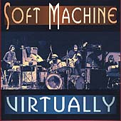 Soft Machine: Virtually
