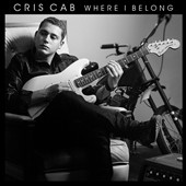 Cris Cab: Where I Belong