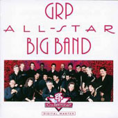 GRP All-Star Big Band: GRP All-Star Big Band