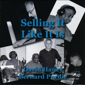 Bernard Purdie/David Haney: Selling It Like It Is