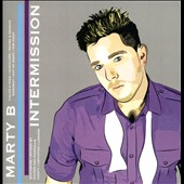 Marty B: Intermission