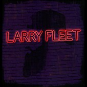 Larry Fleet: Larry Fleet [EP] [Slipcase]