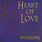 Michael Ayres: Heart of Love