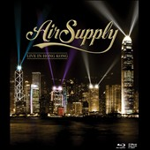 Air Supply: Live in Hong Kong [12/2] *