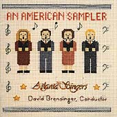 An American Sampler / Brensinger, Atlanta Singers