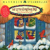 Mannheim Steamroller: My Little Christmas Tree