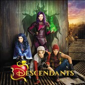 Original Soundtrack: Descendants [Original TV Movie Soundtrack]