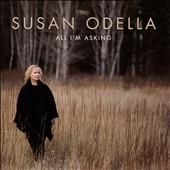 Susan Odella: All I'm Asking