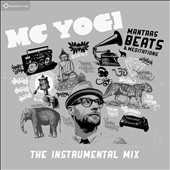 MC Yogi: Mantras, Beats & Meditations: The Instrumental Mix [Slipcase]