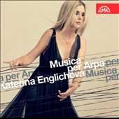 Music for Harp - Britten: Harp Suite; works by contemporary Czech composers / Katerina Englichova, harp; Carol Wincenc, flute; Vilem Veverka, oboe, Martin Kasik, piano