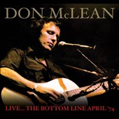 Don McLean: Live: The Bottom Line, April 1974
