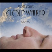 Steven Cravis: Cloudwalker [Digipak] *