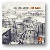 The Sound of Erik Satie - solo piano works, orchestral and choral works / Aldo Ciccolini, Michel Legrand, Alexandre Tharaud, Anne Queffélec, Pierre Dervaux, Michael Plasson et al. [3 CDs]