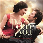 Original Soundtrack: Me Before You [Original Motion Picture Soundtrack]