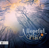 Dan Redfeld: A Hopeful Place, song cycle / Kristi Holden, soprano; The Hollywood Studio Symphony, Dan Redfeld