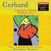 Gerhard: Symphony no 2, Concerto for Orchestra / Bamert