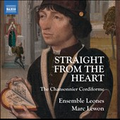 Straight from the Heart: The Chansonnier Cordiforme songbook (compiled in 1475) / Ensemble Leones, Marc Lewon