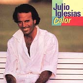 Julio Iglesias: Calor