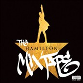 Various Artists: The Hamilton Mixtape [PA]