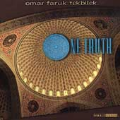 Omar Faruk Tekbilek: One Truth