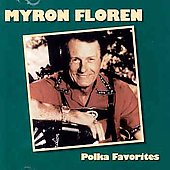 Myron Floren: Polka Favorites