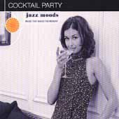 Various Artists: Jazz Moods: Cocktail Party