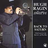 Hugh Ragin: Back to Saturn