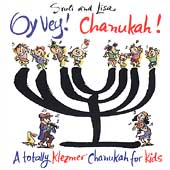 Sruli & Lisa: Oy Vey! Chanukah!: Klezmer For Kids