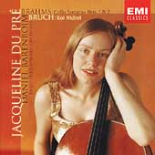 Brahms: Cello Sonatas;  Bruch: Kol Nidrei / Du Pre, et al