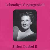 Legendary Voices / Helen Traubel II