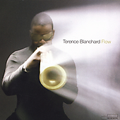 Terence Blanchard: Flow