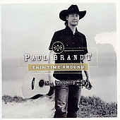 Paul Brandt: This Time Around