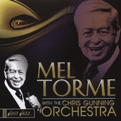 Mel Tormé: With the Chris Gunning Orchestra
