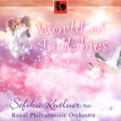 World of Lullabies - Fauré, Miyagi, etc / Kutluer, et al