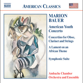 American Classics - Bauer: American Youth Concerto, etc
