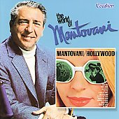 Mantovani: Mantovani/Hollywood/World of Mantovani
