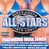 Mike Jones (Rap): Dirty South All Stars [PA]