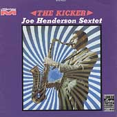 Joe Henderson Sextet: The Kicker