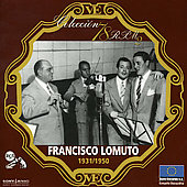Francisco Lomuto: Coleccion 78 R.P. M: 1931 - 1950 *