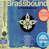 The Ordinary Boys: Brassbound (+ Bonus CD)
