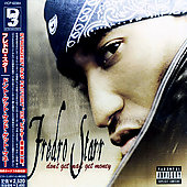 Fredro Starr: Don't Get Mad Get Money [Bonus Track] *