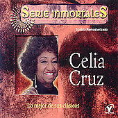 Celia Cruz: Mejor de Sus Clasicos