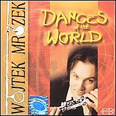 Dances of the World - Samuela, Brahms, Theodorakis, et al