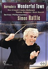 Bernstein / Wonderful Town / Berliner Philharmoniker; Sir Simon Rattle (Conductor) [DVD]