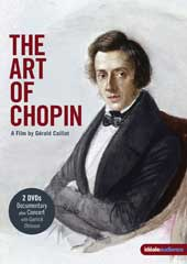 The Art Of Chopin / A Film By Gerald Caillat / Ohlsson, Kissin, Anderszewski, Wang [2 DVD]